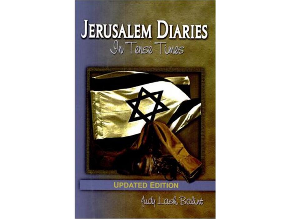 Jerusalem Diaries by Judy Lash Balint - 2001