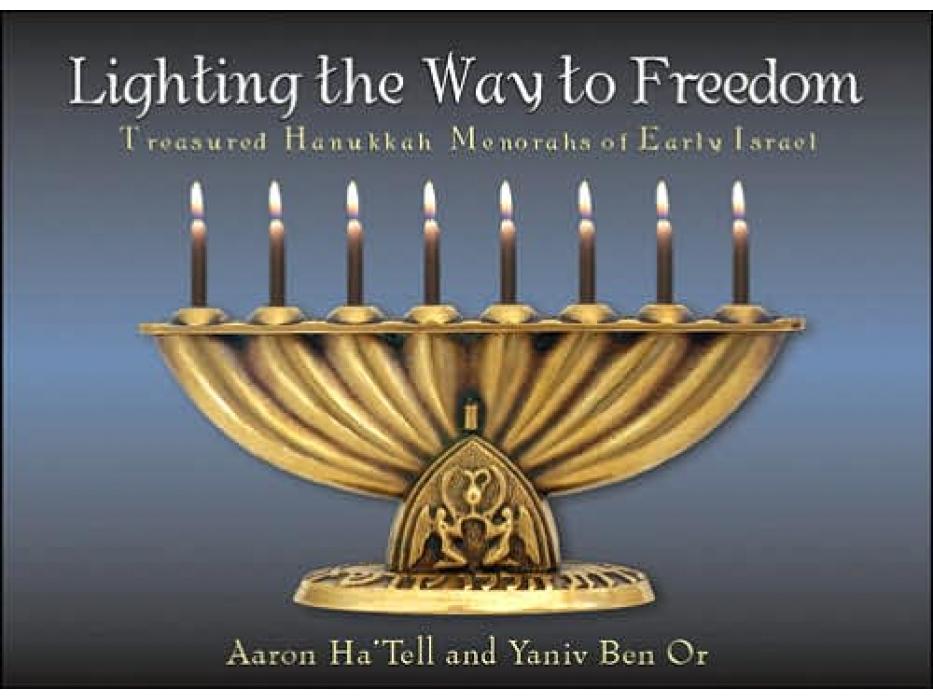 Lighting the Way to Freedom, Photo Essay of Chanukah Menorot