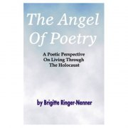 The Angel Of Poetry - Brigitte (Nenner) Ringer