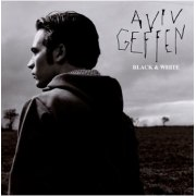 Aviv Geffen: Black & White, Israel Music CD 2009