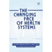 The Changing Face of Health Systems