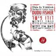 Dudu Fisher - This Is Yiddish - The Best Of Yiddish Songs