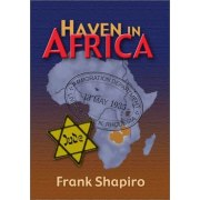 A Haven in Africa by Frank Shapiro