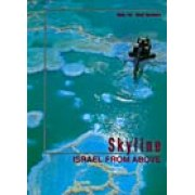 Israel Picture Books - Skyline - Israel From Above