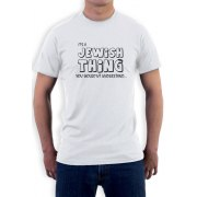It's A Jewish Thing, You Wouldn't Understand T-Shirt