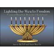 Lighting the Way to Freedom, Photo Essay of Chanukah Menorot
