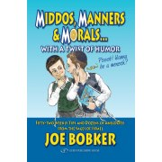 Middos, Manners & Morals with a Twist of Humor