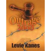 Outrage 2000 - Written By Levie Kanes