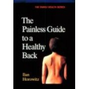 The Painless Guide to a Healthy Back