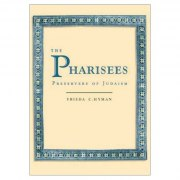 The Pharisees, Preservers of Judaism - Book cover