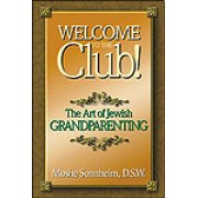 Welcome To The Club! The Art of Jewish Grandparenting - NonFiction
